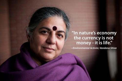 vadana shiva quote - source unkown