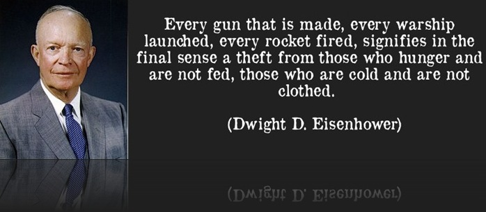 quote-every-gun-that-is-made-every-warship-launched-every-rocket-fired-signifies-in-the-final-sense-a-dwight-d-eisenhower-56520