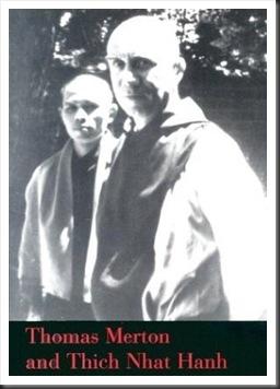 Thomas Merton & Thich Nhat Hanh