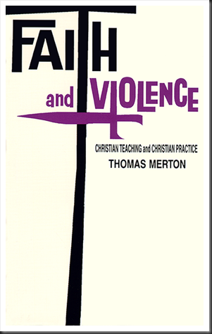 Faith and Violence - a book by Thomas Merton
